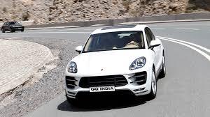 porsche india test drive porsche macan gq india gq gears cars