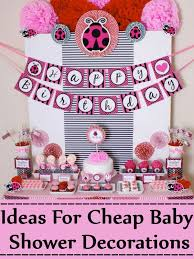 baby shower decor ideas great ideas for cheap baby shower decorations cheap baby shower