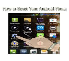 how to reset android phone how to reset your android phone 2018 st hint informative tips