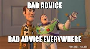 bad advice bad advice everywhere buzz and woody toy story meme