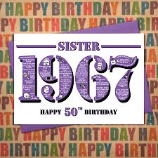 1967 sister happy 50th birthday card