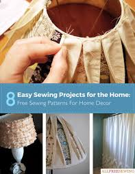easy home decorations 8 easy sewing projects for the home free sewing patterns for home