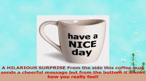 have a nice day coffee mug funny cup with middle finger on the