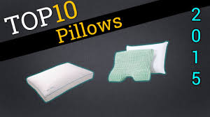 highest rated bed pillows top 10 pillows 2015 compare the best pillows youtube