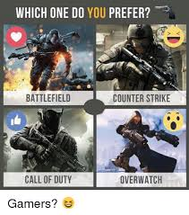 Overeating Meme - which one do you prefer battlefield counter strike call of duty