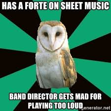 Clarinet Player Meme - has a forte on sheet music band director gets mad for playing too