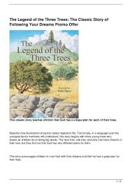 the legend of the three trees the classic story of following your dr