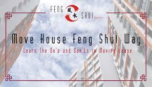 moving home in a feng shui way feng shui beginner