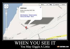 Google Maps Meme - you see it google maps