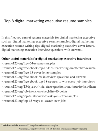 Professional Resumes Samples by Top8digitalmarketingexecutiveresumesamples 150407034531 Conversion Gate01 Thumbnail 4 Jpg Cb U003d1428396377