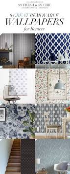removable wallpaper for renters for the home 8 great removable wallpapers for renters wallpaper