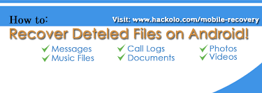 how to recover deleted files on android tutorial how to recover lost or deleted files on android hacks