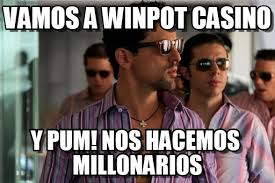 Casino Memes - vamos a winpot casino nosotros los nobles meme on memegen