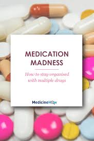 how to stay organised with multiple medications