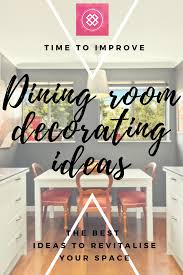 dining room decorating ideas to take your space to the next level