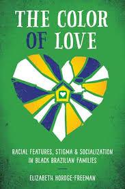 color love racial features stigma socialization