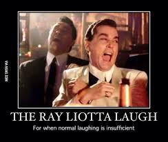 Laughing Meme - the ray liotta laugh 9gag