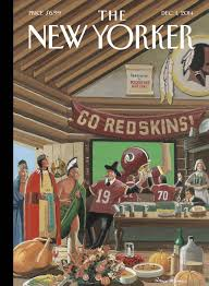 new yorker cover brings redskins name controversy to thanksgiving