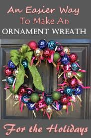 diy craft tutorial an easier way to make an ornament wreath for