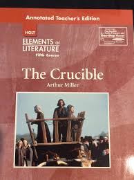 elements of literature fifth course grade 11 the crucible
