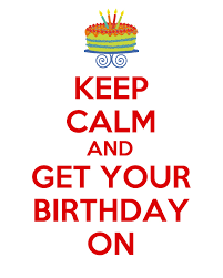 Keep Calm Birthday Meme - keep calm its my birthday pictures photos and images for facebook