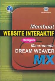 membuat web interaktif membuat website interaktif dengan macromedia dreamweaver mx edisi 2