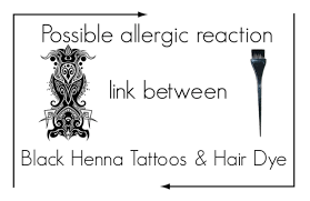 black u0027 henna tattoos u0026 hair dye u2013 allergic reaction link