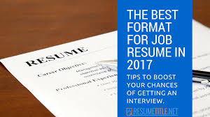 Best Formats For Resumes Variants Of The Format For Job Resume In 2017 Resume Title