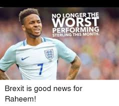 Sterling Meme - worst no longer the performing sterling this month brexit is good