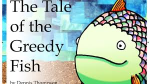 the tale of the greedy fish u0027 free books for kids by dennis