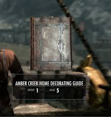 amber creek home decorating guide the elder scrolls mods wiki