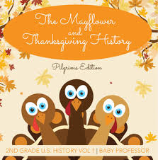the mayflower and thanksgiving history pilgrims edition 2nd