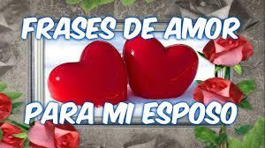 quotes en espanol para mi esposo frases de amor para mi esposo frases romanticas para mi esposo