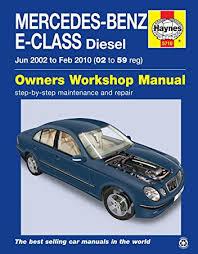 mercedes owners uk mercedes e class 02 59 diesel haynes owners workshop
