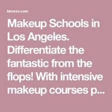 best makeup schools in los angeles bosso intensive makeup school los angeles the best makeup