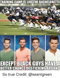 Team Black Guys Meme - training c is like the bachelorette conflmemez except black