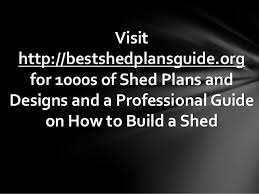 design and build your own shed free plans