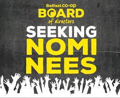 Is Seeking Board Of Directors Is Seeking Nominees Belfast Co Op