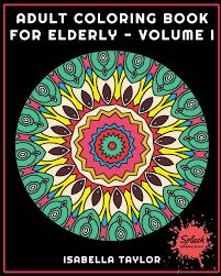 large print books for elderly coloring book for elderly volume 1