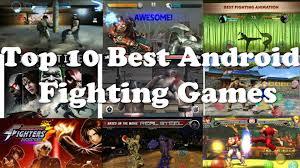 best android fighting top 10 best android fighting