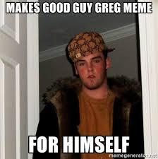 Good Guy Greg Meme Generator - good guy greg meme generator guy best of the funny meme