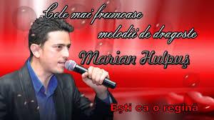 Maruan Bad Aibling Marian Hulpus Colaj Cele Mai Ascultate Melodii De Dragoste Youtube