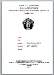 format laporan praktikum format laporan praktikum algoritmas struktur data kelas i tahun