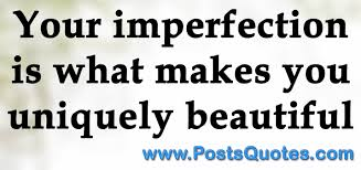 quotes about beauty in you 100 quote about beauty in imperfection 10 best beauty