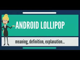 android meaning what is android lollipop what does android lollipop android