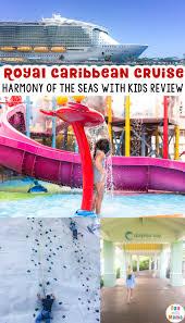 royal caribbean harmony of the seas royal caribbean harmony of the seas review for families with kids