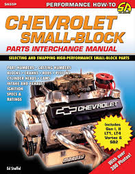 sa design chevrolet small block parts interchange manual sa55p