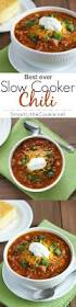 best 25 slow cooker chilli ideas on pinterest crock pot chili