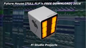 fl studio projects 8 future house full flp free download