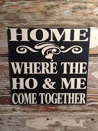 Custom Signs For Home Decor Best 25 Funny Wood Signs Ideas On Pinterest Vintage Wood Signs